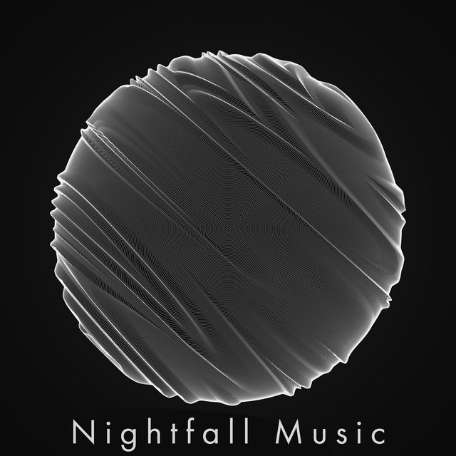 Nightfall Music: Relaxing Chill Music When The Sun Goes Down