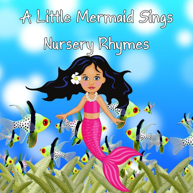 A Little Mermaid Sings Nursery Rhymes