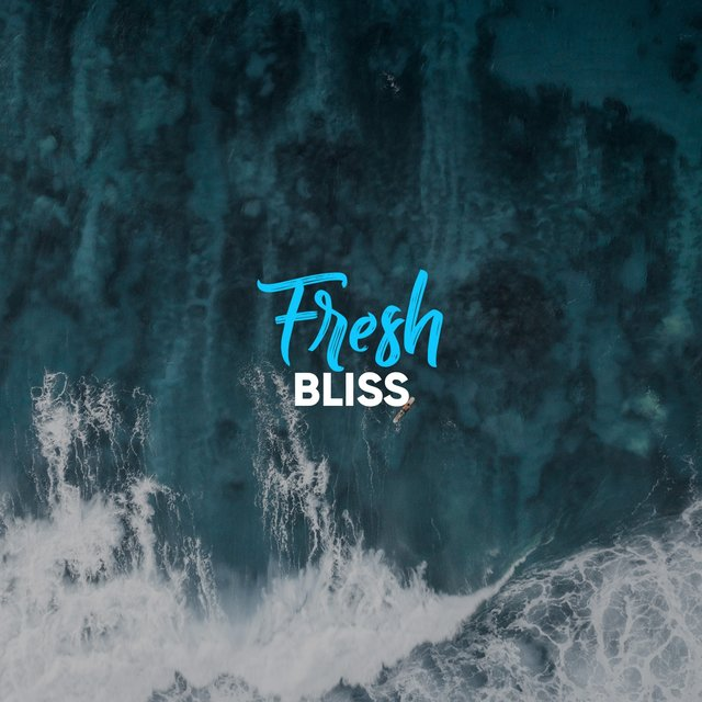 # 1 Album: Fresh Bliss
