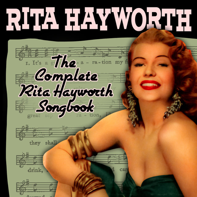 The Complete Rita Hayworth Songbook