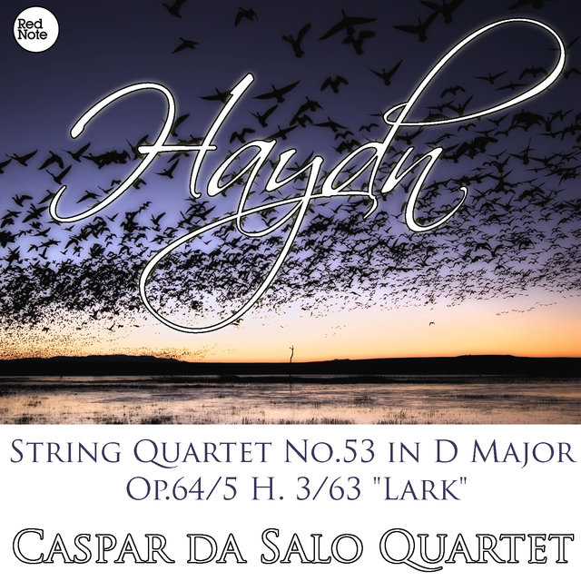 Haydn: String Quartet No.53 in D Major Op.64/5 H. 3/63
