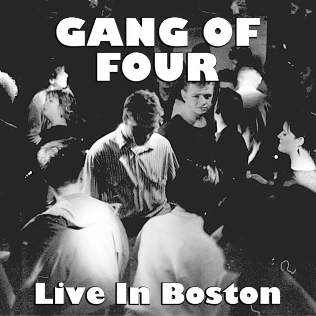 Gang Of Four Live In Boston