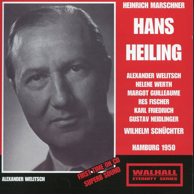 Marschner: Hans Heiling (Recorded 1950)