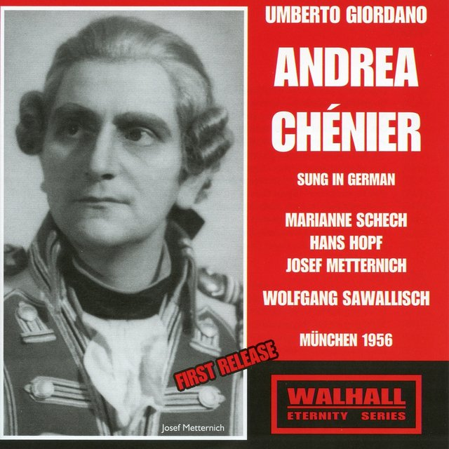 Giordano: Andrea Chénier (Sung in German) [Recorded 1956]