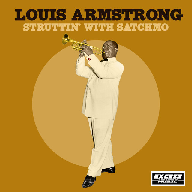 Struttin' with Satchmo