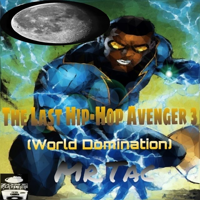 The Last Hip-Hop Avenger, Vol. 3
