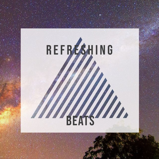 # Refreshing Beats