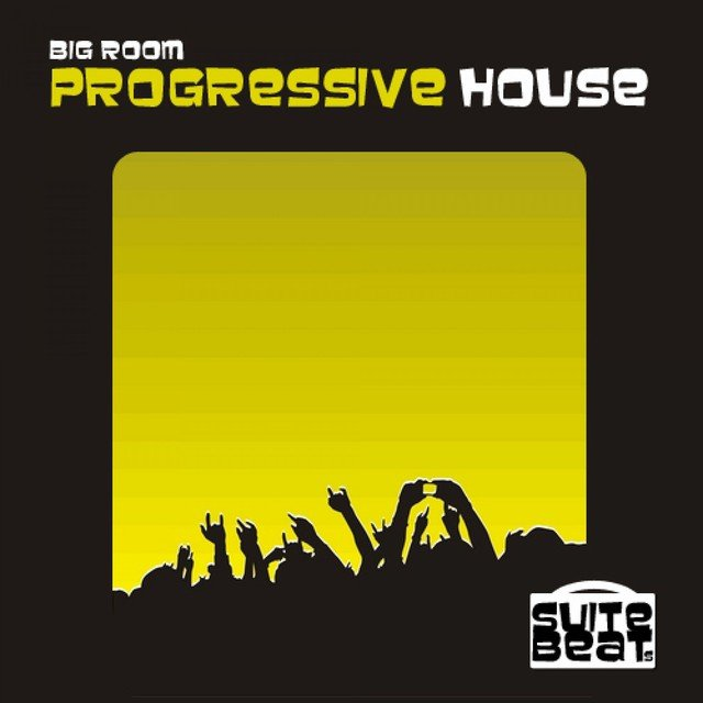 Big Room Progressive House