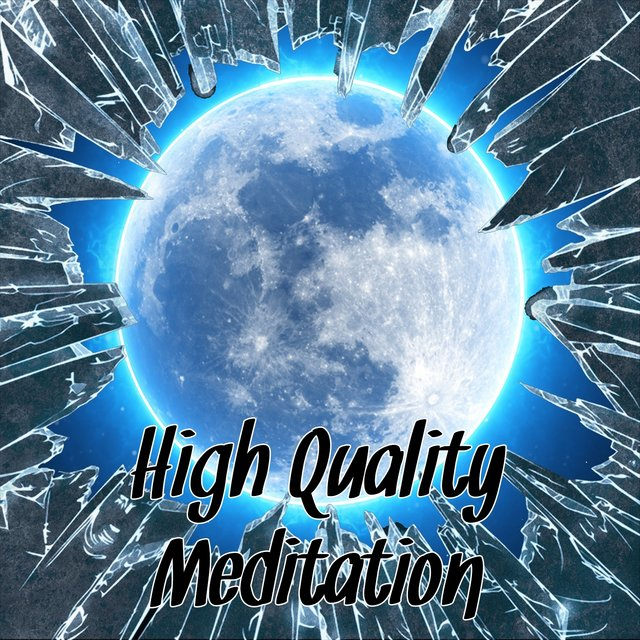 High Quality Meditation