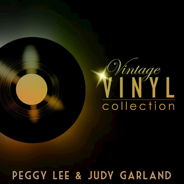 Vintage Vinyl Collection - Peggy Lee and Judy Garland