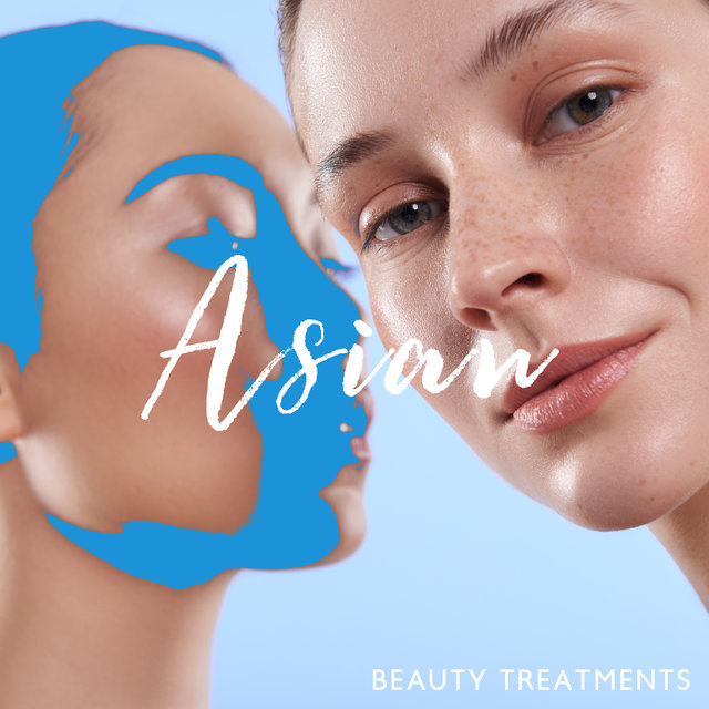 Asian Beauty Treatments – Far Eastern New Age Music Dedicated for Spa & Wellness Salons