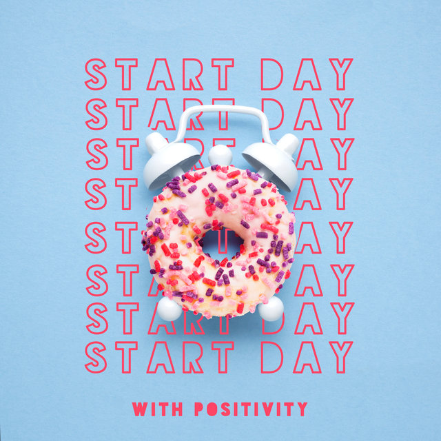 Start Day with Positivity - Chillout Positive Morning Routine