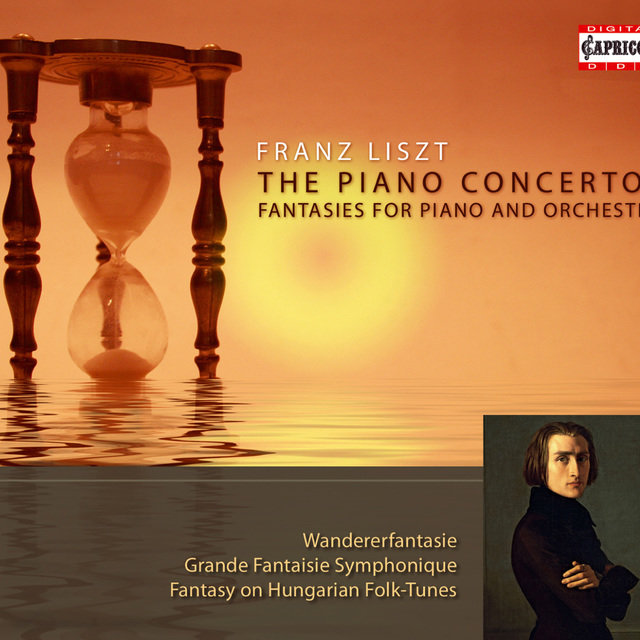 Liszt: The Piano Concertos - Fantasies for Piano and Orchestra