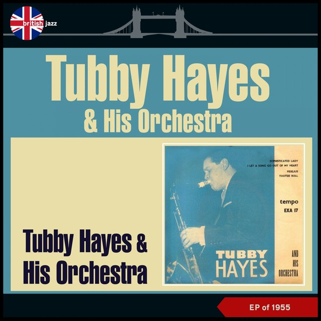 Tubby Hayes & His Orchestra