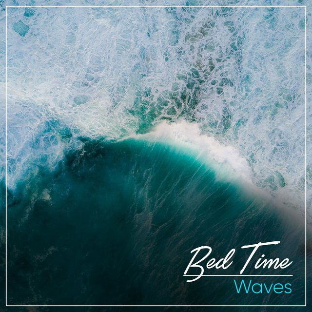 # 1 Album: Bed Time Waves