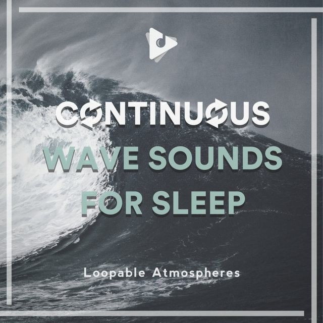 Continuous Wave Sounds for Sleep