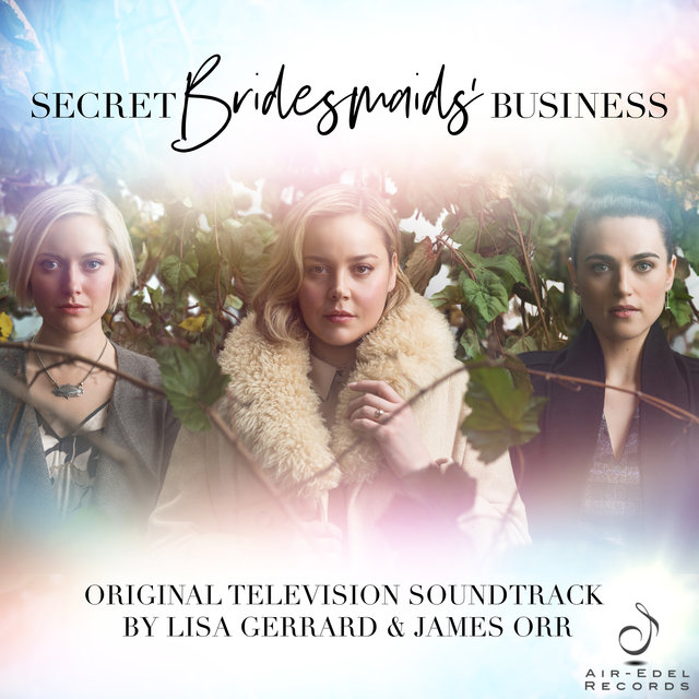 Secret Bridesmaids' Business (Music from the Original TV Series)