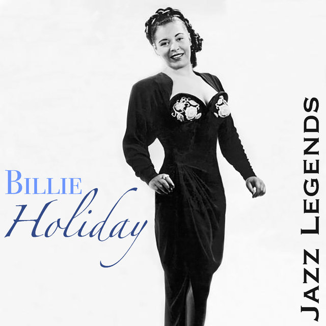 Jazz Legends Billie Holiday