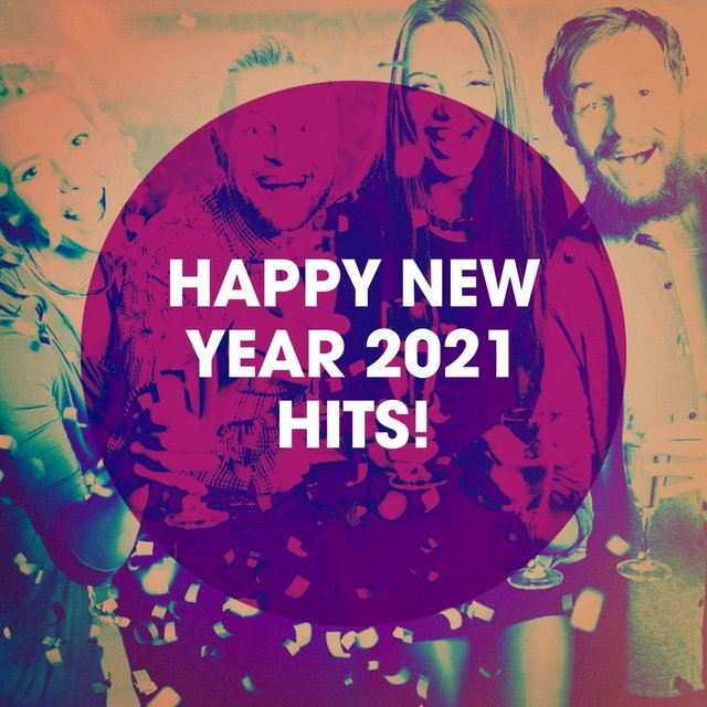 Happy New Year 2021 Hits!