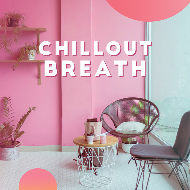 Chillout Breath: Holiday Deep Chillout Music, Relaxing Time with Delicious Holiday Coffee, Relax, Chillout Vibes, Café
