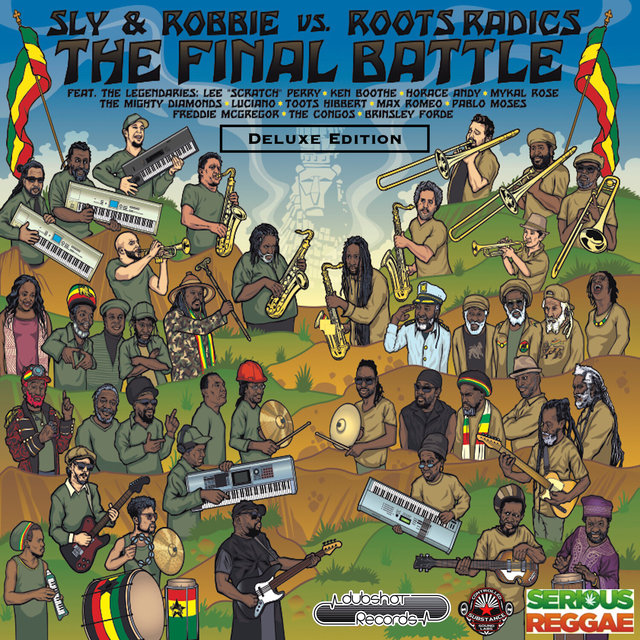 The Final Battle: Sly & Robbie vs Roots Radics