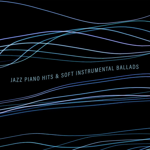 Jazz Piano Hits & Soft Instrumental Ballads