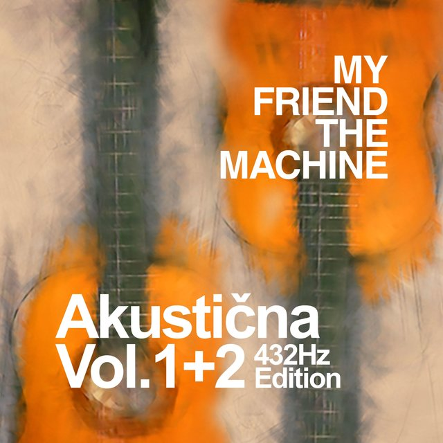 Akustična Vol. 1+2 (432Hz Edition)