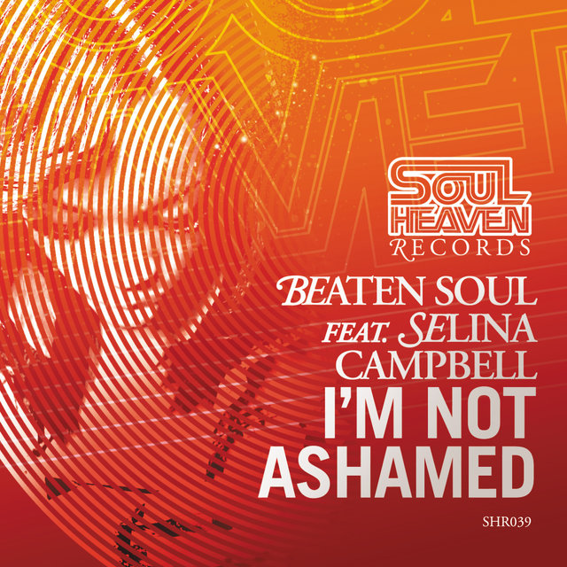I'm Not Ashamed (feat. Selina Campbell)