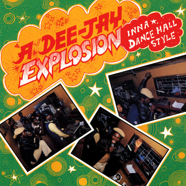 A Dee-Jay Explosion: Inna Dance Hall Style (Live)
