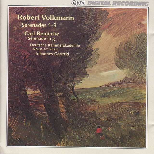Volkmann: Serenades Nos. 1-3 / Reinecke: Serenade in G Minor