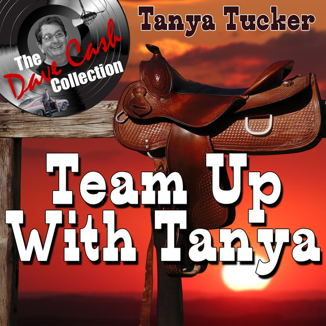 Team Up With Tanya - [The Dave Cash Collection]