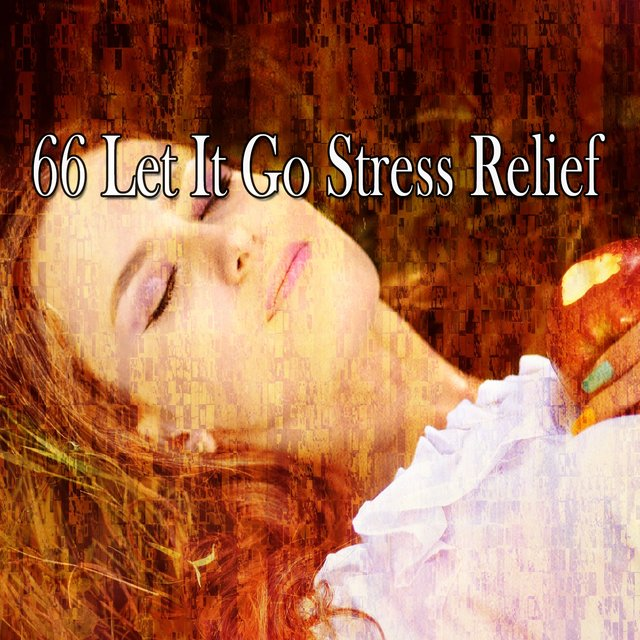 66 Let It Go Stress Relief
