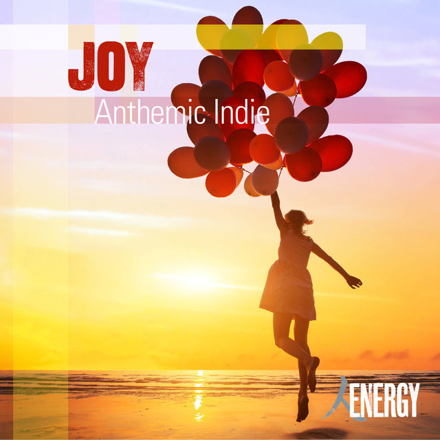 Joy - Anthemic Indie