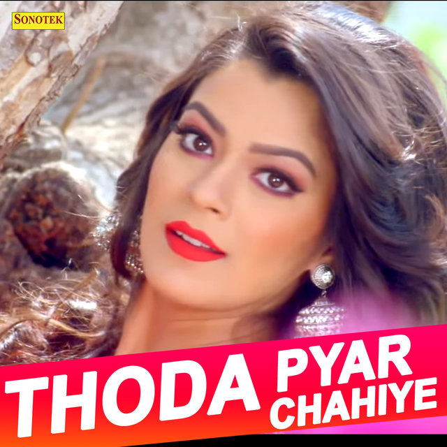 Thoda Pyar Chahiye - Single