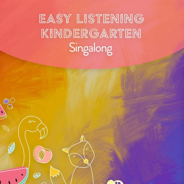 Easy Listening Kindergarten Singalong
