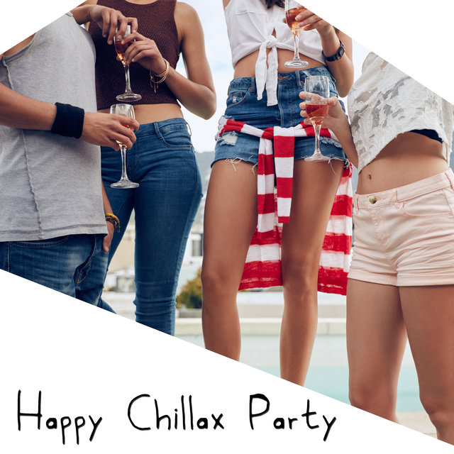 Happy Chillax Party – Ibiza Bar Lounge, Party Beats, Tropical Vibes, Good Mood