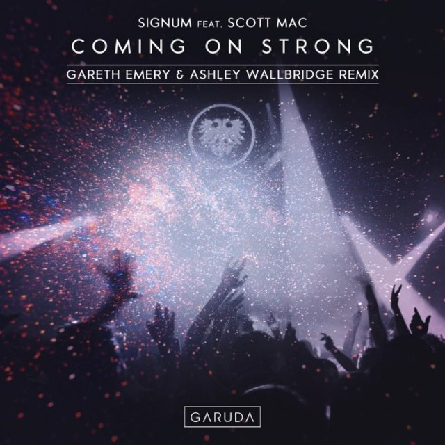 Coming on Strong (Gareth Emery & Ashley Wallbridge Remix)