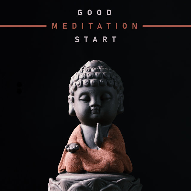 Good Meditation Start - Meditation Sounds to Calm Down, Deep Harmony, Feel Better, Inner Focus, Meditation Awareness, Deep Mindfulness