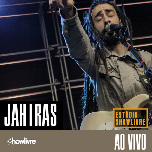 Jah I Ras no Estúdio Showlivre (Ao Vivo)