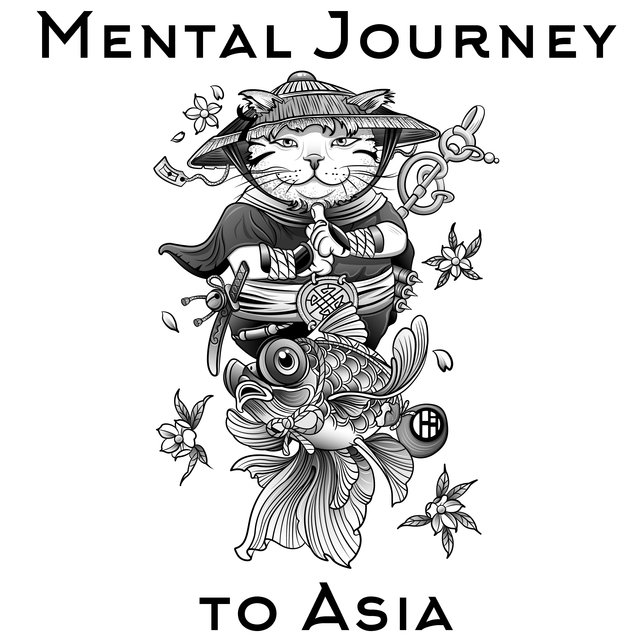 Mental Journey to Asia – Best Music for Deep Meditation