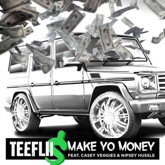 Make Yo Money (feat. Cassey Veggies & Nipsey Hussle)