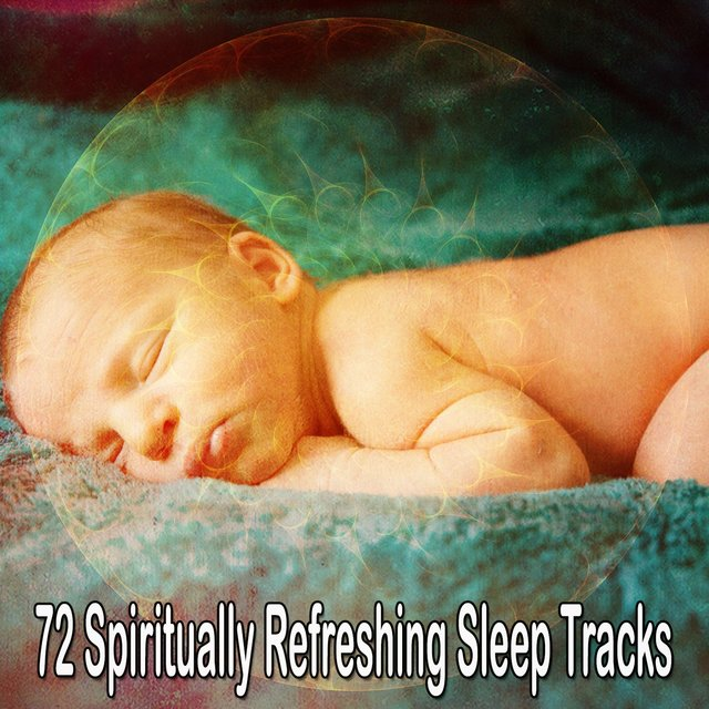 72 Spiritually Refreshing Sleep Tracks
