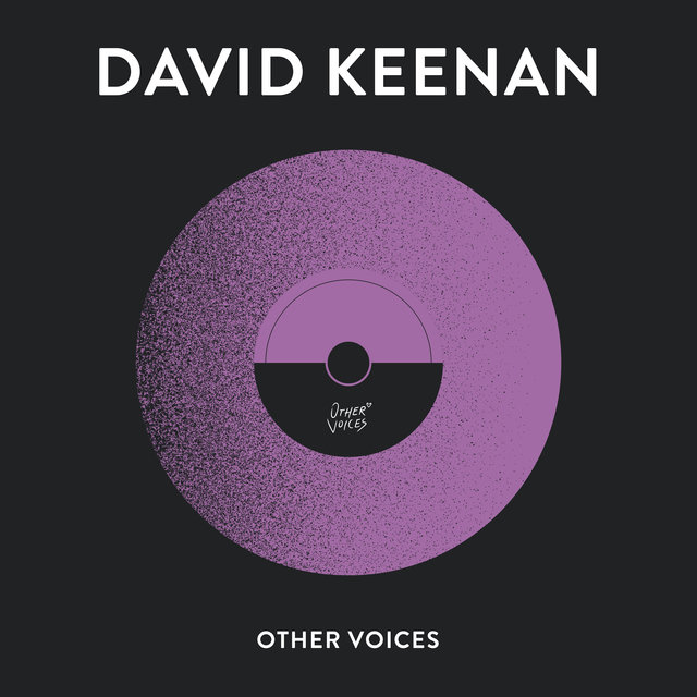 Other Voices Presents: David Keenan