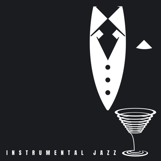 Instrumental Jazz (Bar, Restaurant & Cafe)