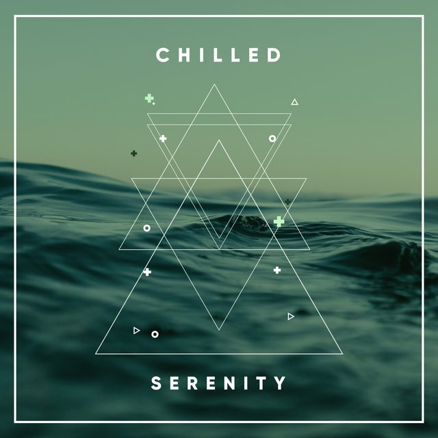 # 1 Album: Chilled Serenity