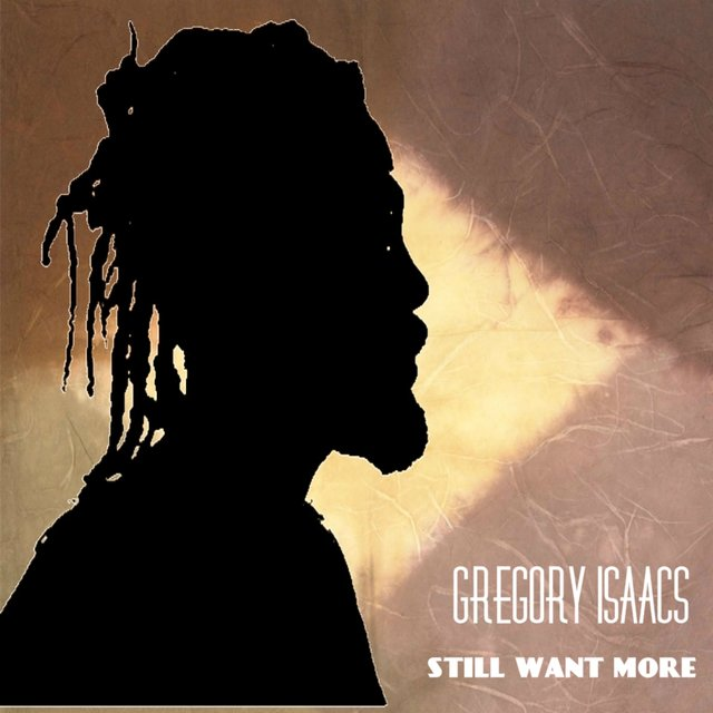 GREGORY ISAACS last one