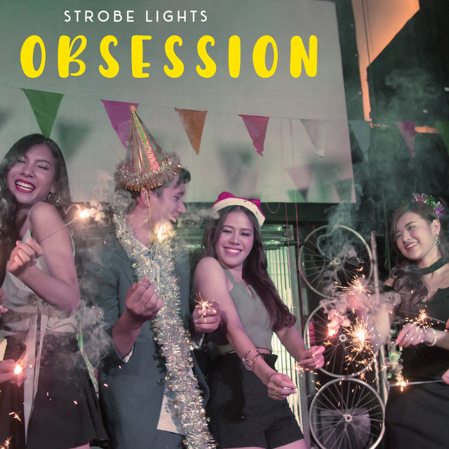 Strobe Lights Obsession - Club-Style Chillout Music for House Parties