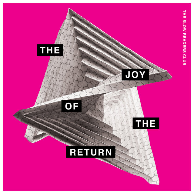 Cover art for album The Joy Of The Return by The Slow Readers Club