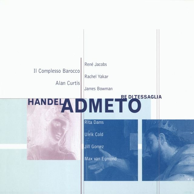 Handel - Admeto, re di Tessaglia