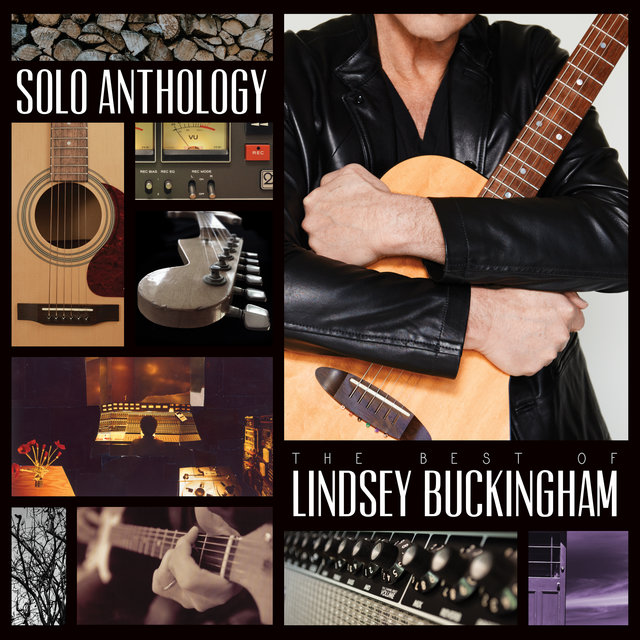 Solo Anthology: The Best Of Lindsey Buckingham (Remastered)